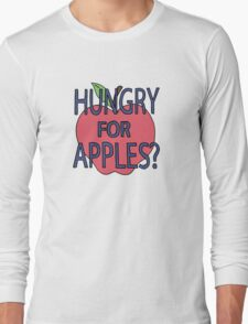 Hungry for Apples Long Sleeve T-Shirt