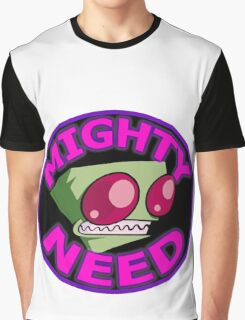 Invader Zim Mighty Need Graphic T-Shirt