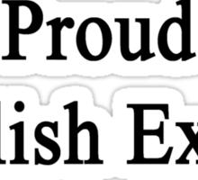 Proud English Expert  Sticker