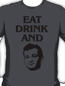 BE MURRAY! T-Shirt