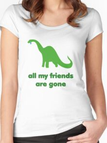 all my friends are gone Women's Fitted Scoop T-Shirt