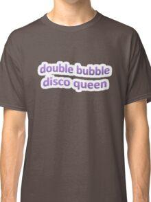 DOUBLE BUBBLE DISCO QUEEN TUMBLR Classic T-Shirt