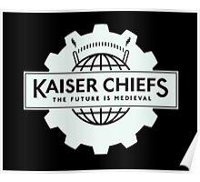 kaiser chiefs Poster