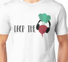 Drop the Beet Unisex T-Shirt