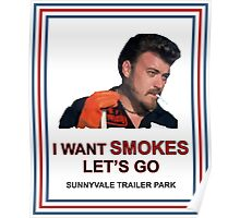 I Want Smokes (transperent background) Poster