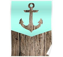 Wood and anchor Poster