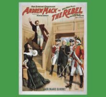 Performing Arts Posters The singing comedian Andrew Mack in his new play The rebel a drama of the Irish rebellion by James B Fagen 1336 Kids Tee