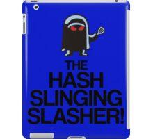 The Hash Slinging Slasher! (Black Text) iPad Case/Skin