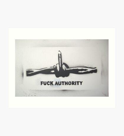 Fuck Authority (Barbwire) Sprayed Version Art Print