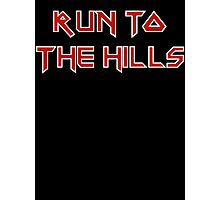 Run To The Hills Photographic Print