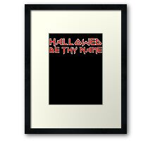 Hallowed Be Thy Name Framed Print