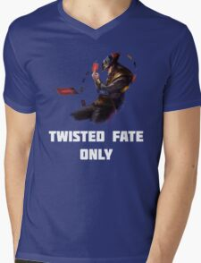 Twisted Fate Only Mens V-Neck T-Shirt