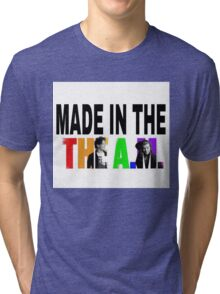 Made in the A.M. Tri-blend T-Shirt