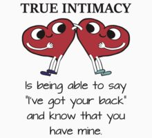 True Intimacy is Having Each Other's Back Kids Tee