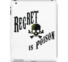 Regret is Poison iPad Case/Skin