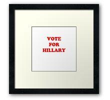 Vote for Hillary Framed Print