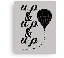 up up Canvas Print