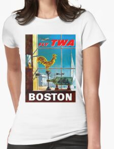 """TWA AIRLINES"" Fly to Boston Advertising Poster Womens Fitted T-Shirt"