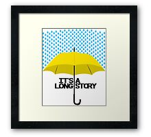 It's a Long Story... Framed Print