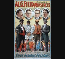 Performing Arts Posters Al G Field Greater Minstrels funs famous fellows 0221 Unisex T-Shirt