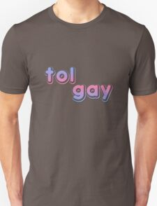 The Tol One Unisex T-Shirt