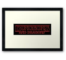 D&D! BEST FRIEND GAME EVER! Framed Print