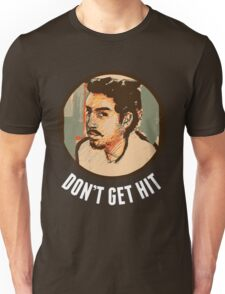 Isai - Don't Get Hit [White Text] Unisex T-Shirt