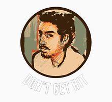 Isai - Don't Get Hit Unisex T-Shirt