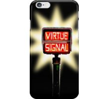 Virtue Signal iPhone Case/Skin