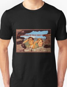 Lookin' At Ya! Unisex T-Shirt