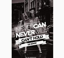 Can't Hold Us Down Unisex T-Shirt