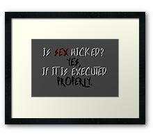Wicked sex Framed Print