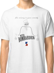 Mister Bombardier - on Zed Classic T-Shirt
