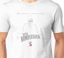 Mister Bombardier - on Zed - distressed Unisex T-Shirt