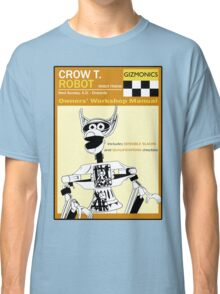 Crow T. Robot Owners Manual  Classic T-Shirt