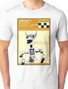 Crow T. Robot Owners Manual  Unisex T-Shirt