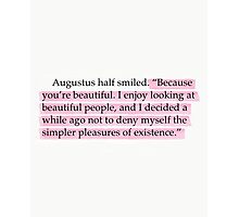 The Fault in Our Stars Pink Beautiful Quote Photographic Print