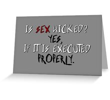 Wicked sex no. 2 Greeting Card