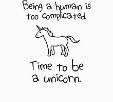 Time To Be A Unicorn funny Unisex T-Shirt
