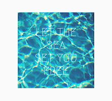 Let the Sea Set You Free Unisex T-Shirt