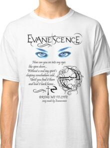 Evanescence Bring Me To Life Classic T-Shirt