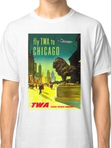 """TWA AIRLINES"" Fly to Chicago Advertising Print Classic T-Shirt"
