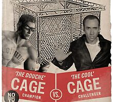The Rage in the Cage Poster by krono