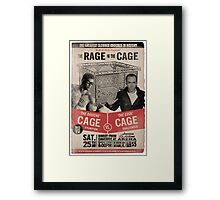 The Rage in the Cage Poster Framed Print