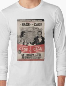 The Rage in the Cage Poster Long Sleeve T-Shirt