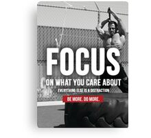 FOCUS On What You Care About Canvas Print