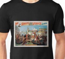 Performing Arts Posters Imre Kiralfys grand historic spectacle Venice the bride of the sea at Olympia 1528 Unisex T-Shirt