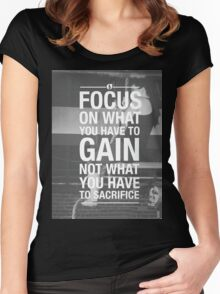 Focus On What You Have To Gain Women's Fitted Scoop T-Shirt