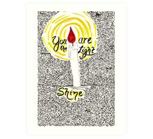 You Are the Light Art Print