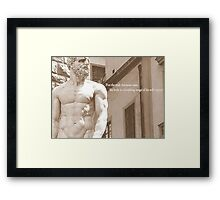 The Body Is The Image Of Your Self-Respect Framed Print